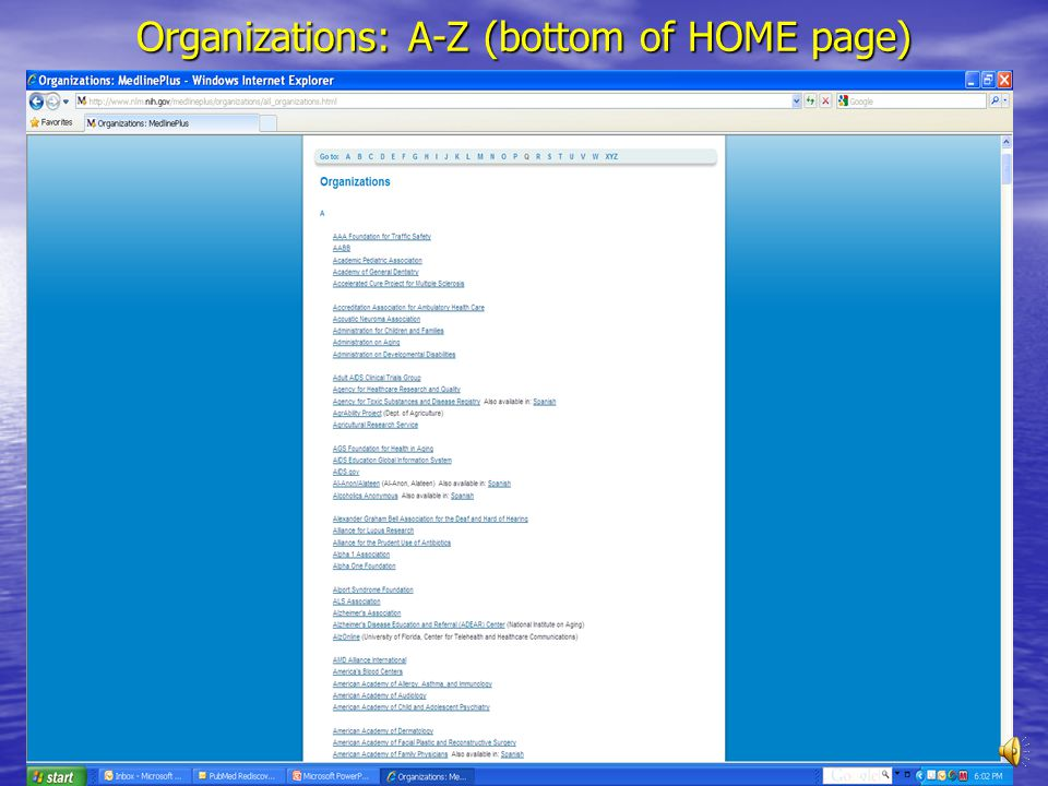 Directories (bottom of HOME page) Libraries, Doctors, Dentists, Hospitals, Clinics