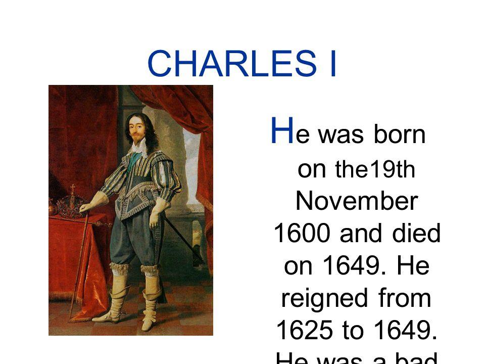 William III of Orange He was born on 4 th November 1650.
