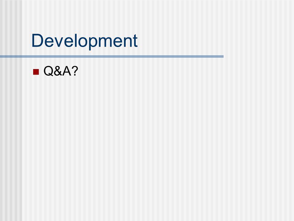 Development Q&A?