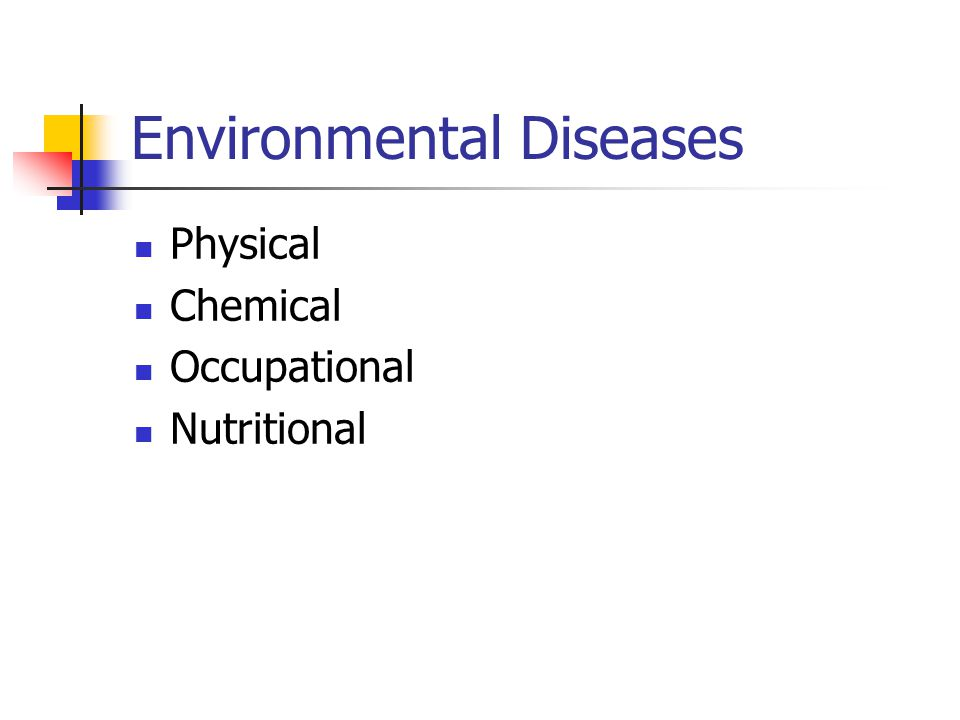 Environmental Diseases Physical Chemical Occupational Nutritional