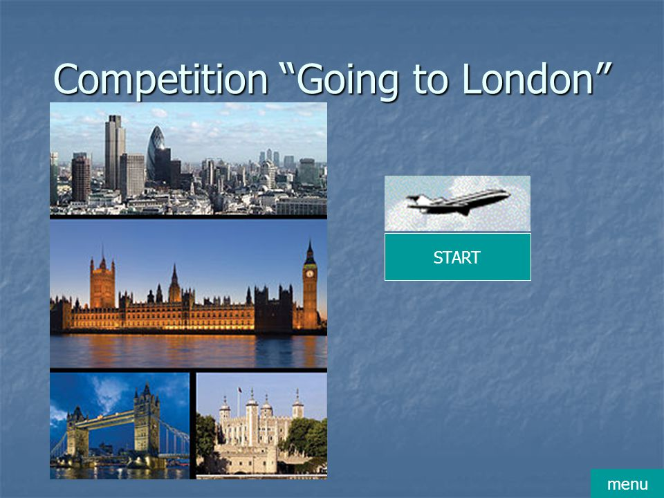 Competition Going to London START menu
