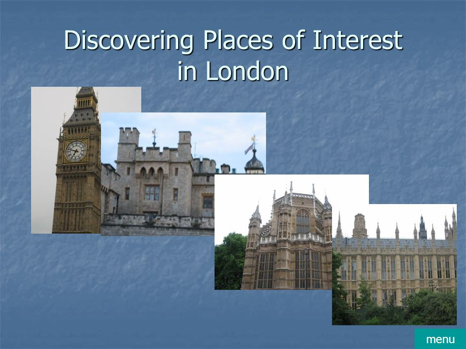 Discovering Places of Interest in London menu
