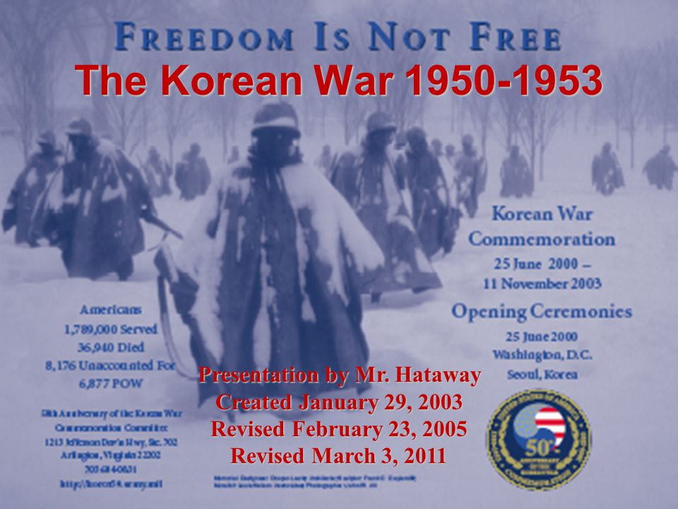 The Korean War 1950-1953 Presentation by Mr.