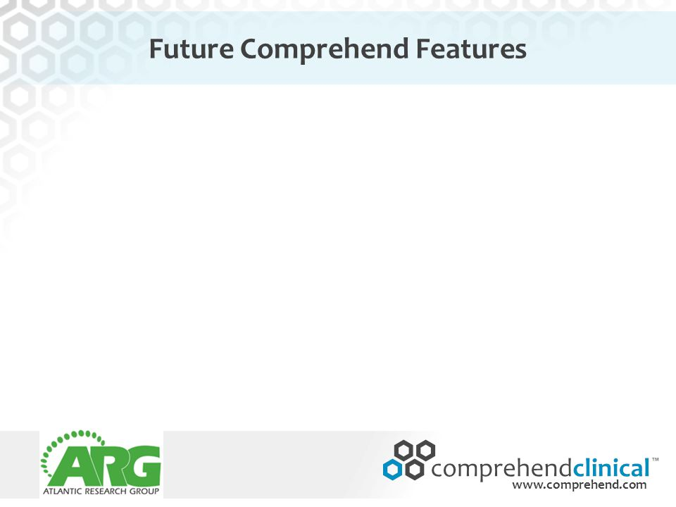 www.comprehend.com Future Comprehend Features