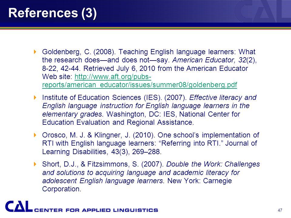 References (3)  Goldenberg, C. (2008).