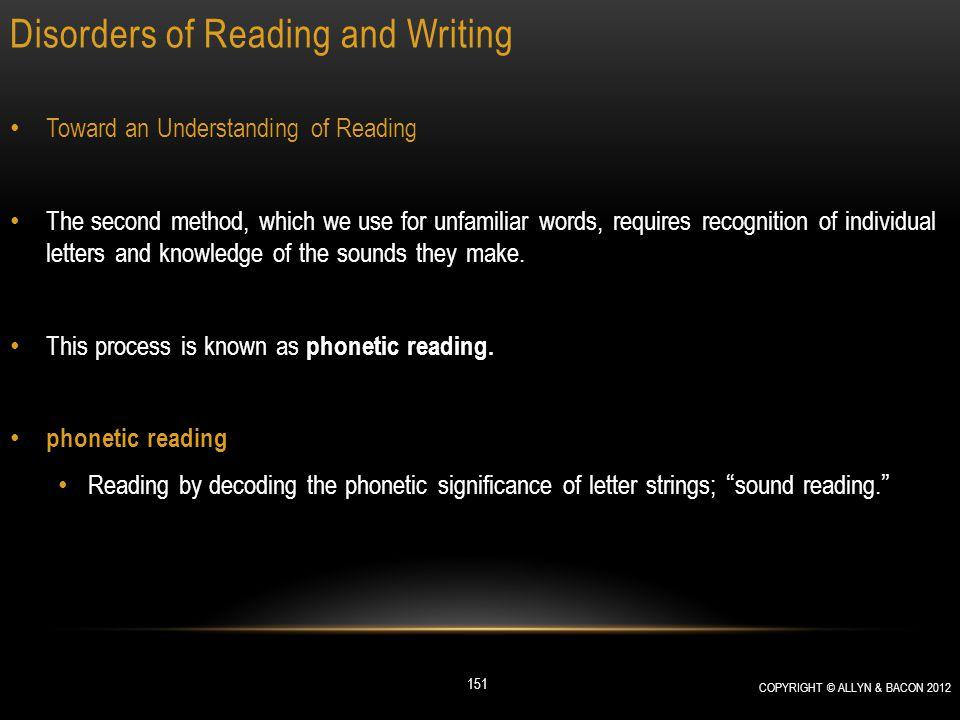 Disorders of Reading and Writing Toward an Understanding of Reading The second method, which we use for unfamiliar words, requires recognition of indi