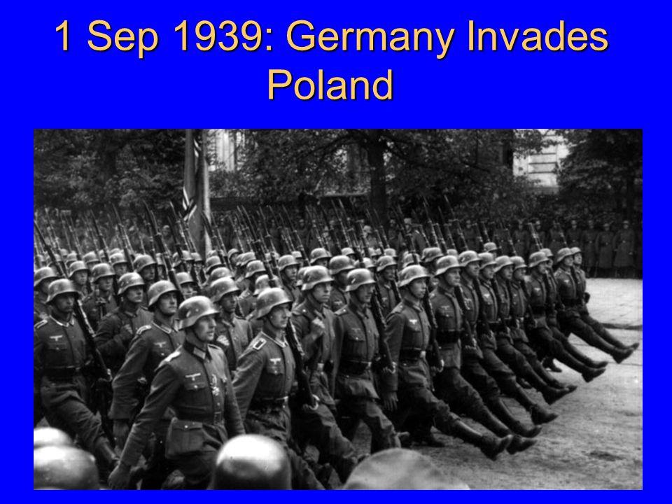1 Sep 1939: Germany Invades Poland