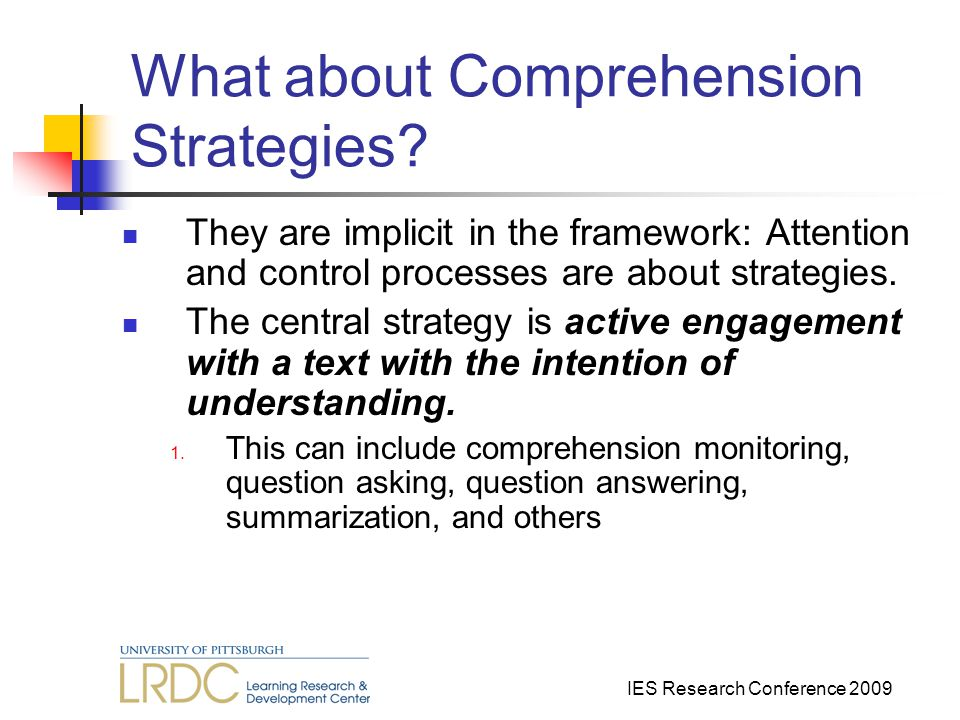 IES Research Conference 2009 What about Comprehension Strategies.