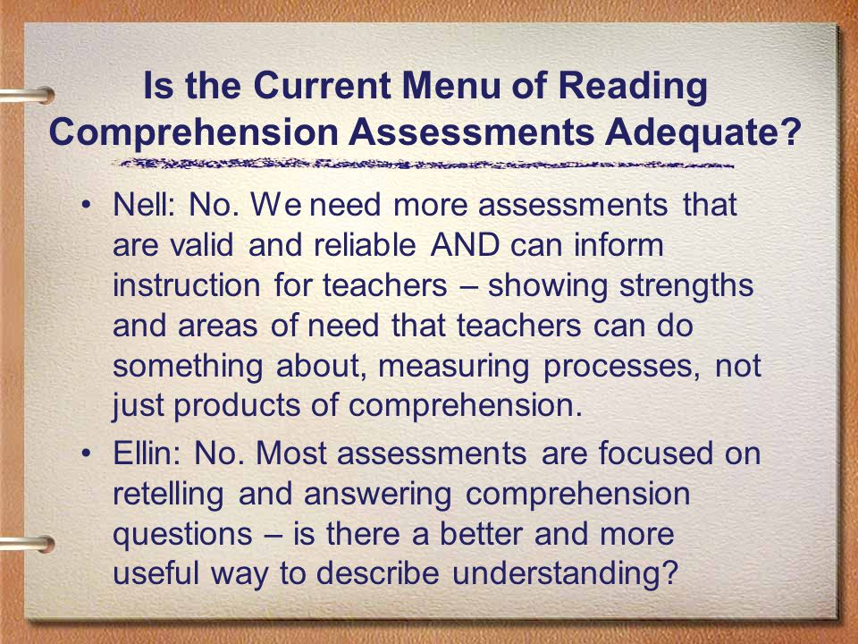 Is the Current Menu of Reading Comprehension Assessments Adequate.