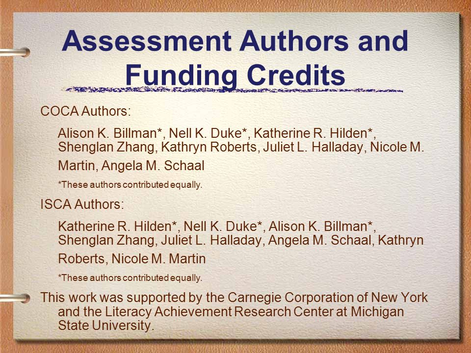 Assessment Authors and Funding Credits COCA Authors: Alison K.