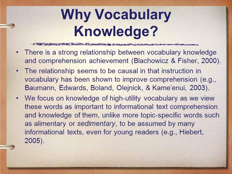 Why Vocabulary Knowledge.
