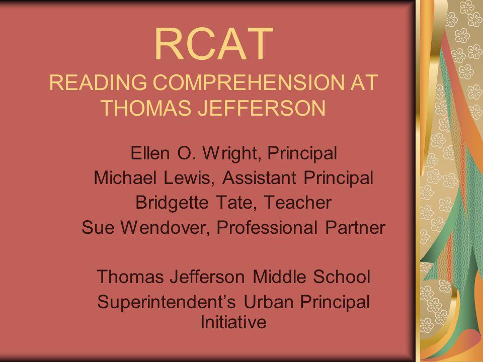 RCAT READING COMPREHENSION AT THOMAS JEFFERSON Ellen O.