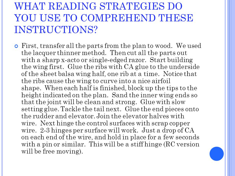 WHAT READING STRATEGIES DO YOU USE TO COMPREHEND THESE INSTRUCTIONS.