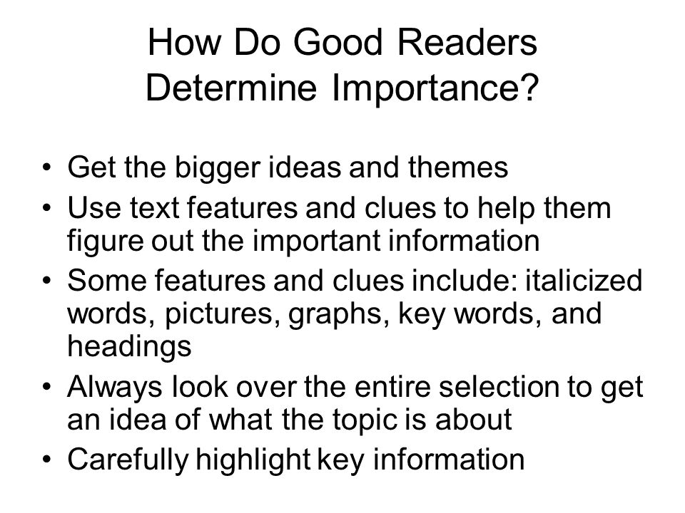 How Do Good Readers Determine Importance.