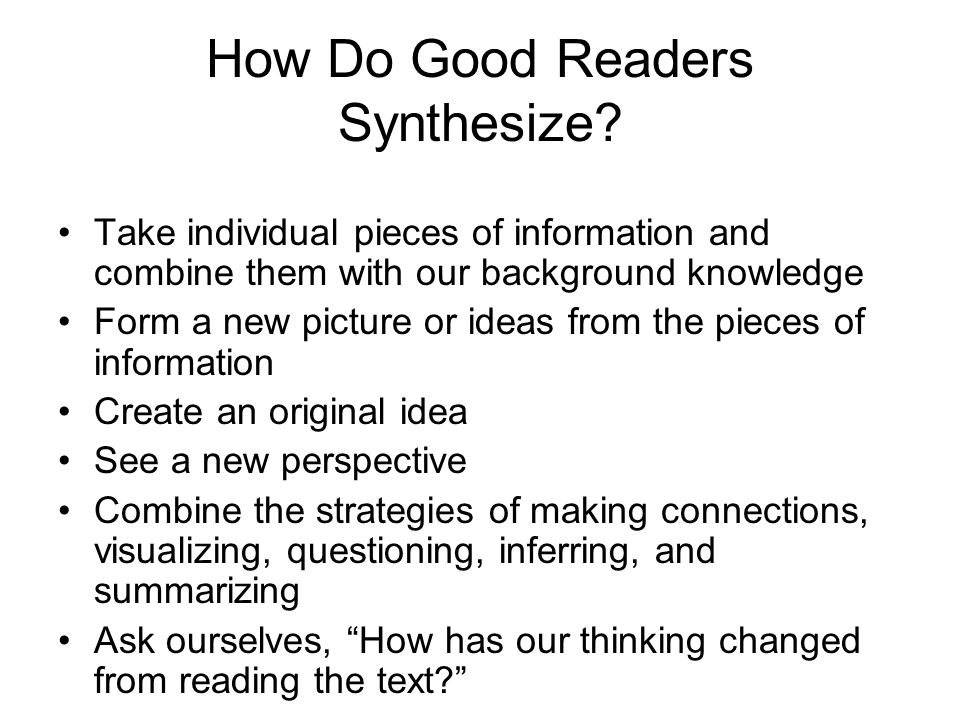 How Do Good Readers Synthesize.