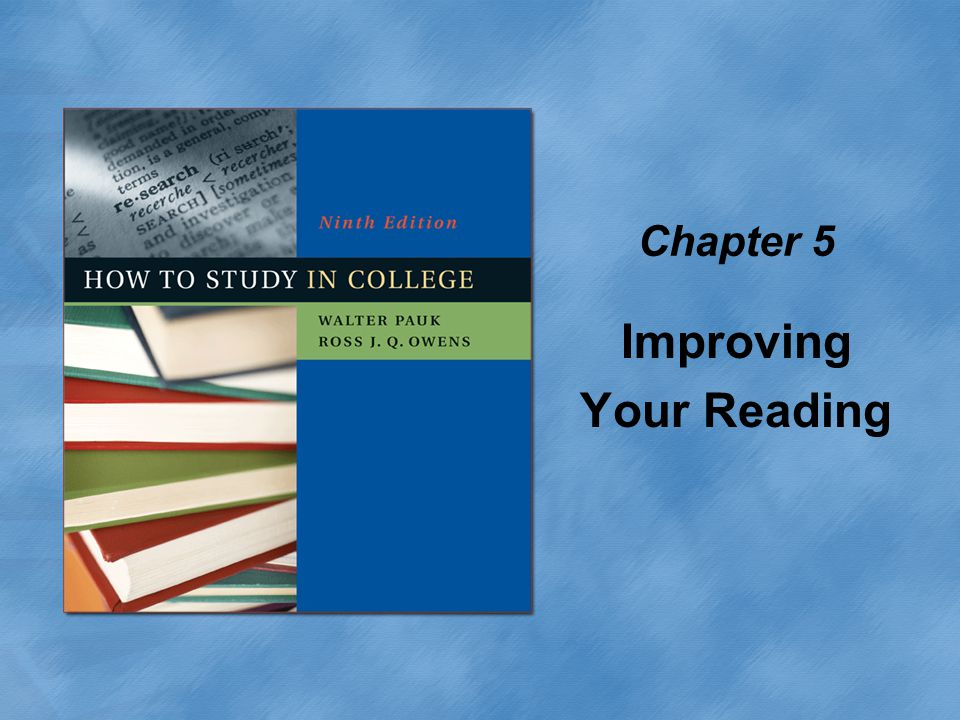 Chapter 5 Improving Your Reading
