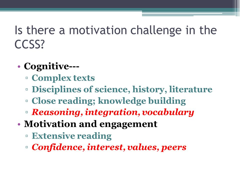 Is there a motivation challenge in the CCSS.
