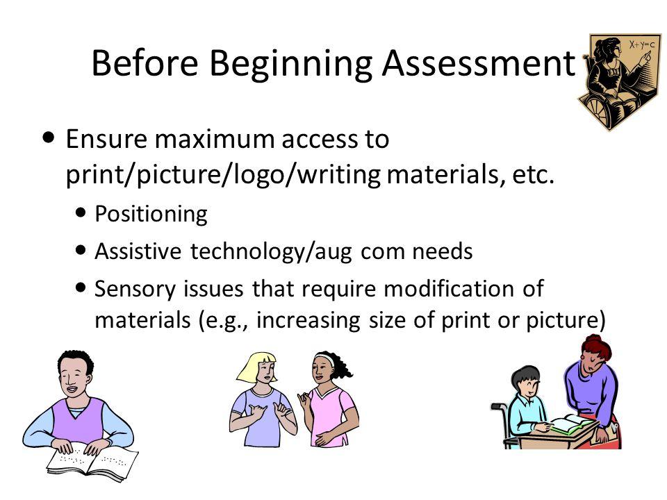 Organizing Assessment: Areas to Evaluate Language Level* Level of language or communication (intentional.