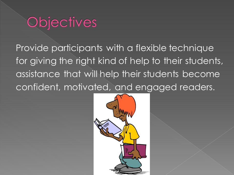 Provide participants with a flexible technique for giving the right kind of help to their students, assistance that will help their students become confident, motivated, and engaged readers.
