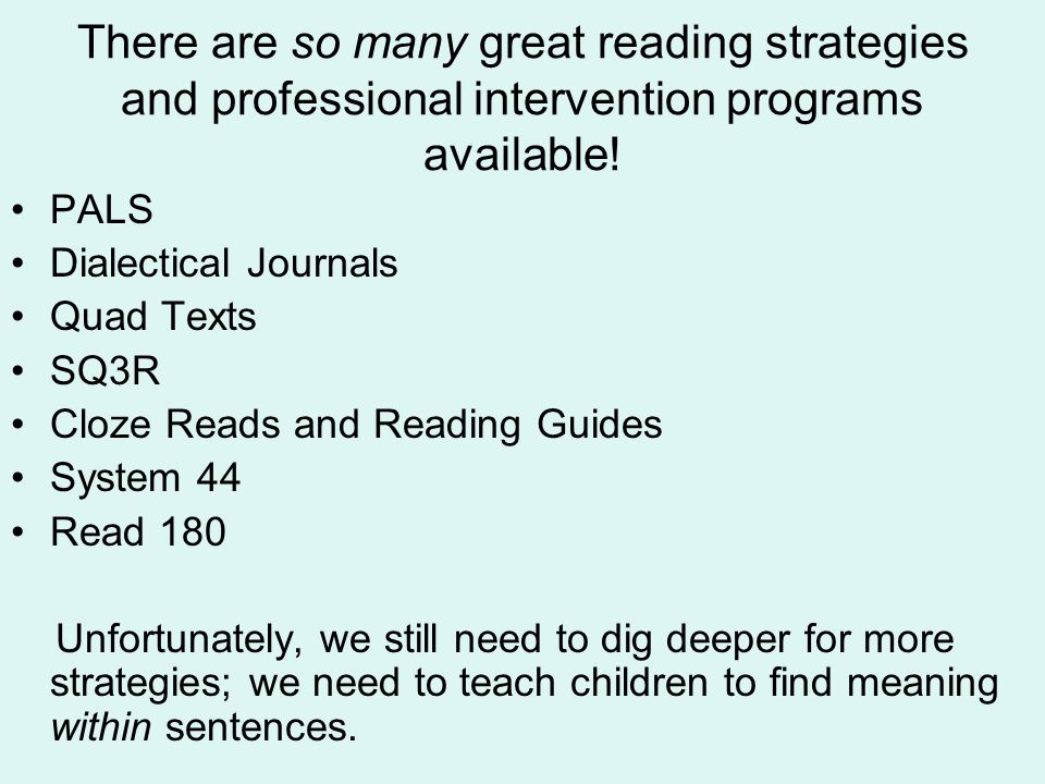 There are so many great reading strategies and professional intervention programs available.