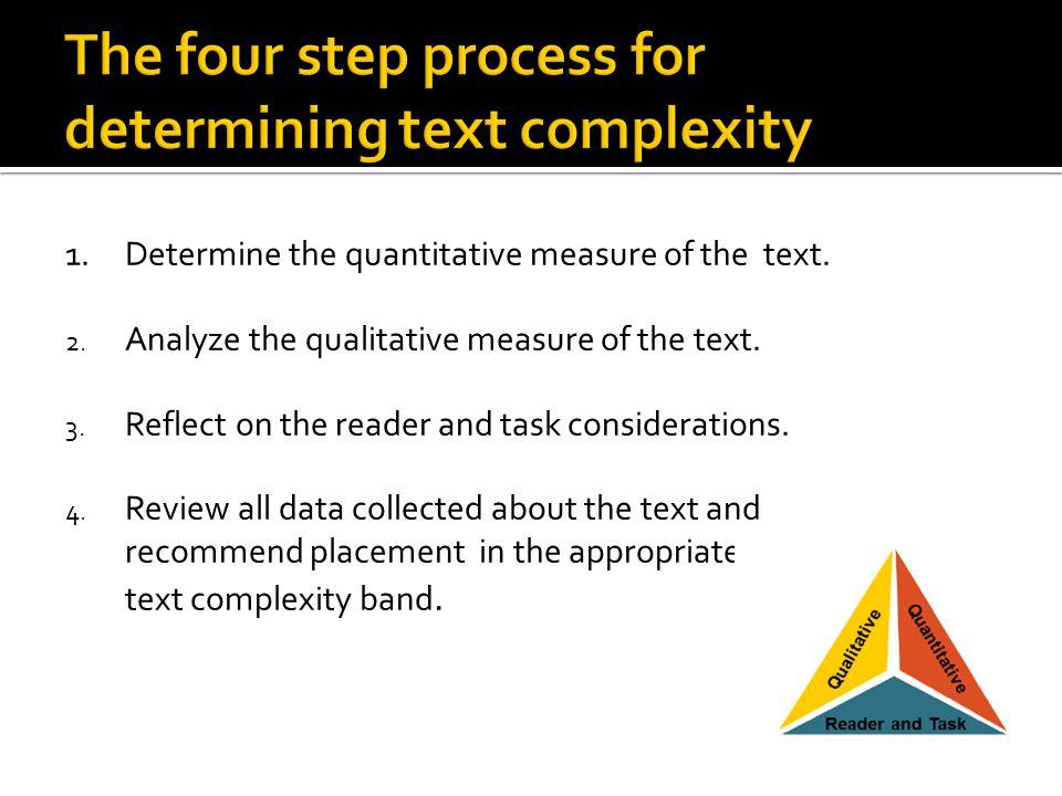 1.Determine the quantitative measure of the text. 2.