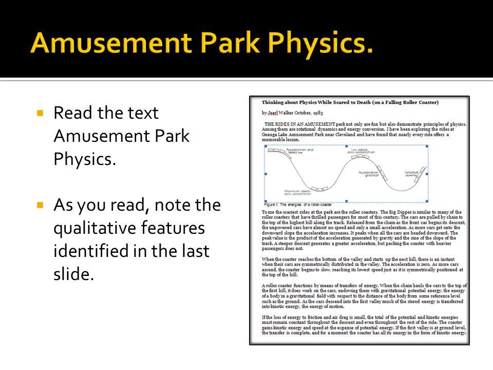  Read the text Amusement Park Physics.