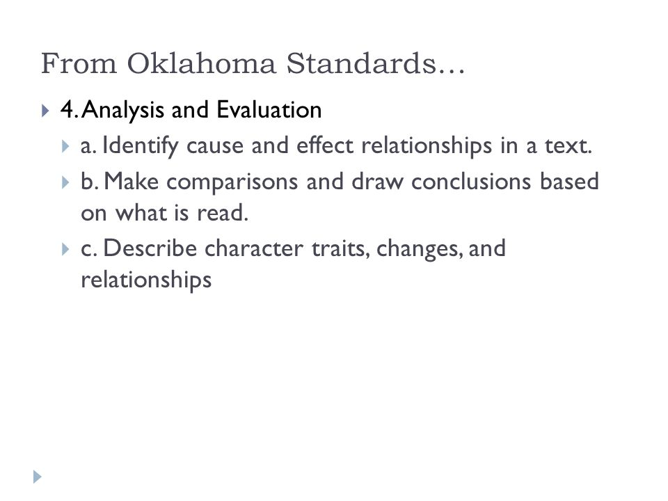 From Oklahoma Standards…  4. Analysis and Evaluation  a.