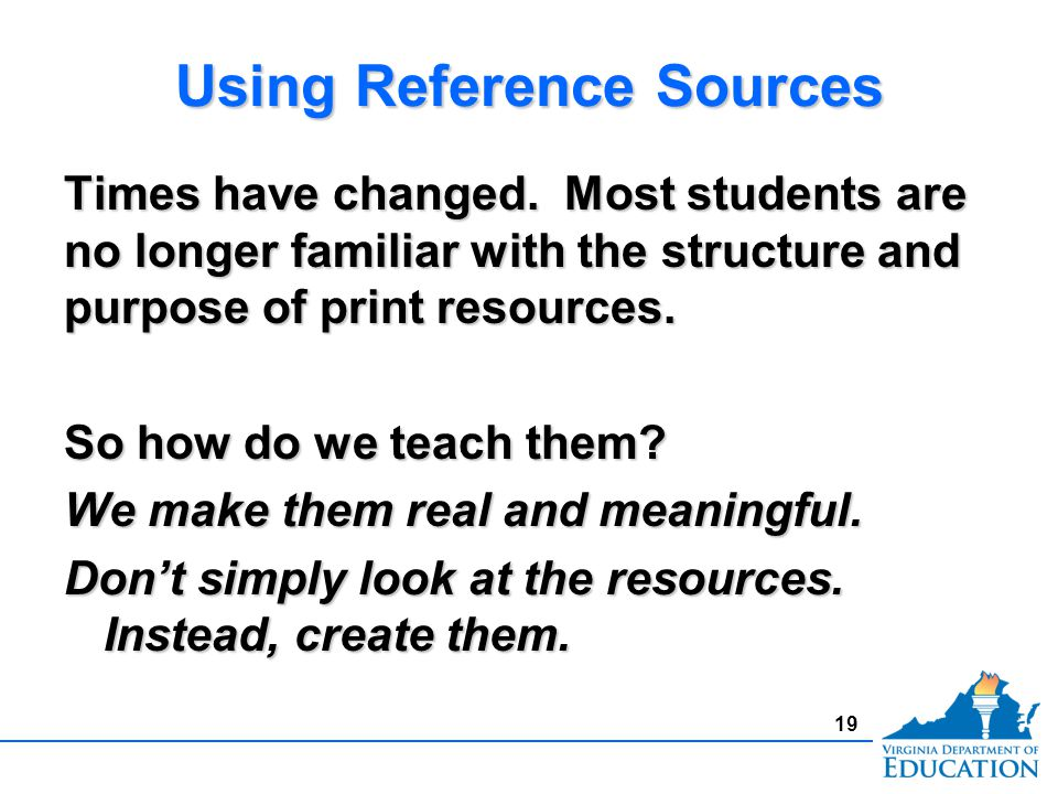Using Reference Sources Times have changed.