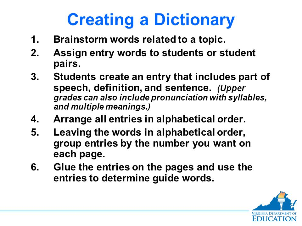 Creating a Dictionary 1.1.Brainstorm words related to a topic.
