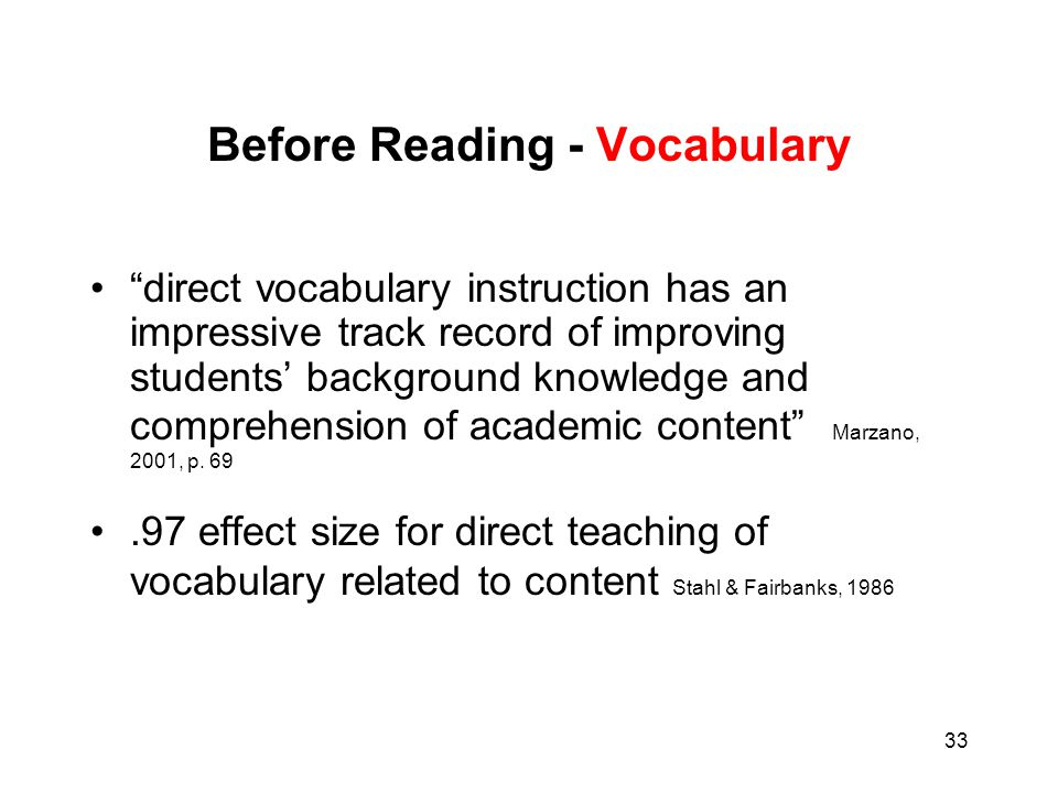 """33 Before Reading - Vocabulary """"direct vocabulary instruction has an impressive track record of improving students' background knowledge and comprehen"""