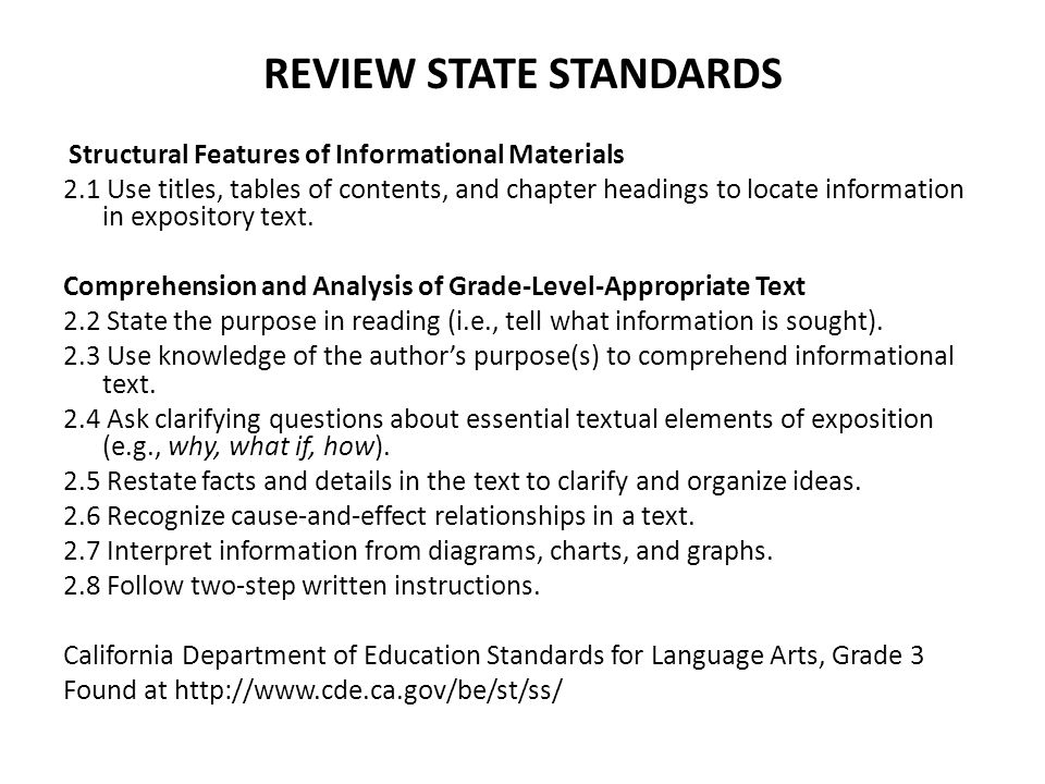 REVIEW STATE STANDARDS Structural Features of Informational Materials 2.1 Use titles, tables of contents, and chapter headings to locate information i