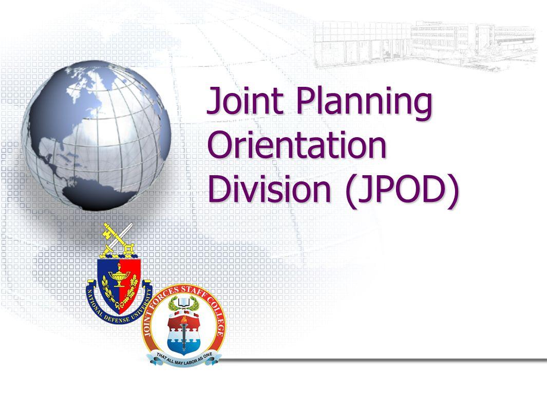 Joint Planning Orientation Division (JPOD)