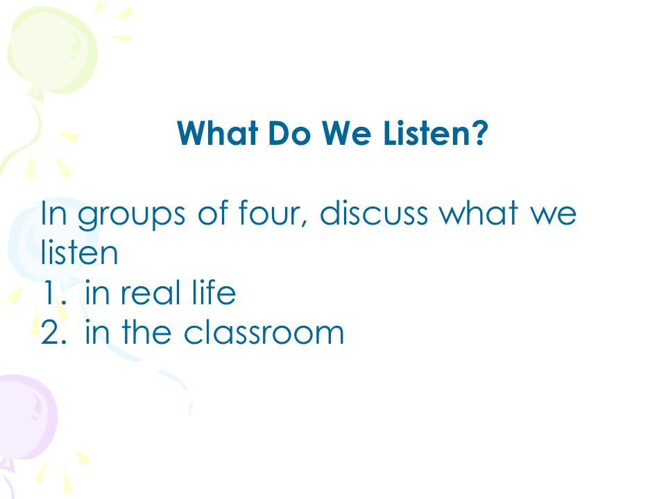 Why Listening.