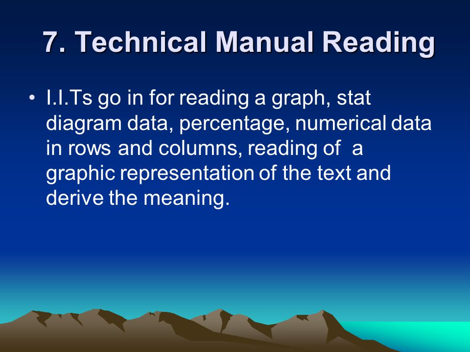7. Technical Manual Reading 7.
