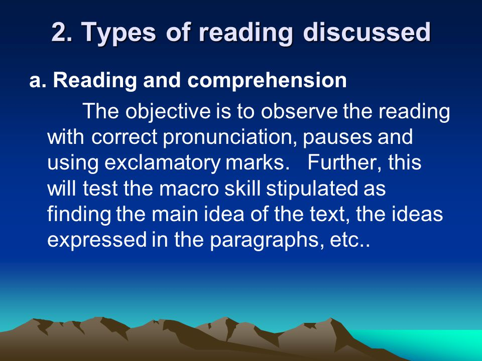 2. Types of reading discussed a.