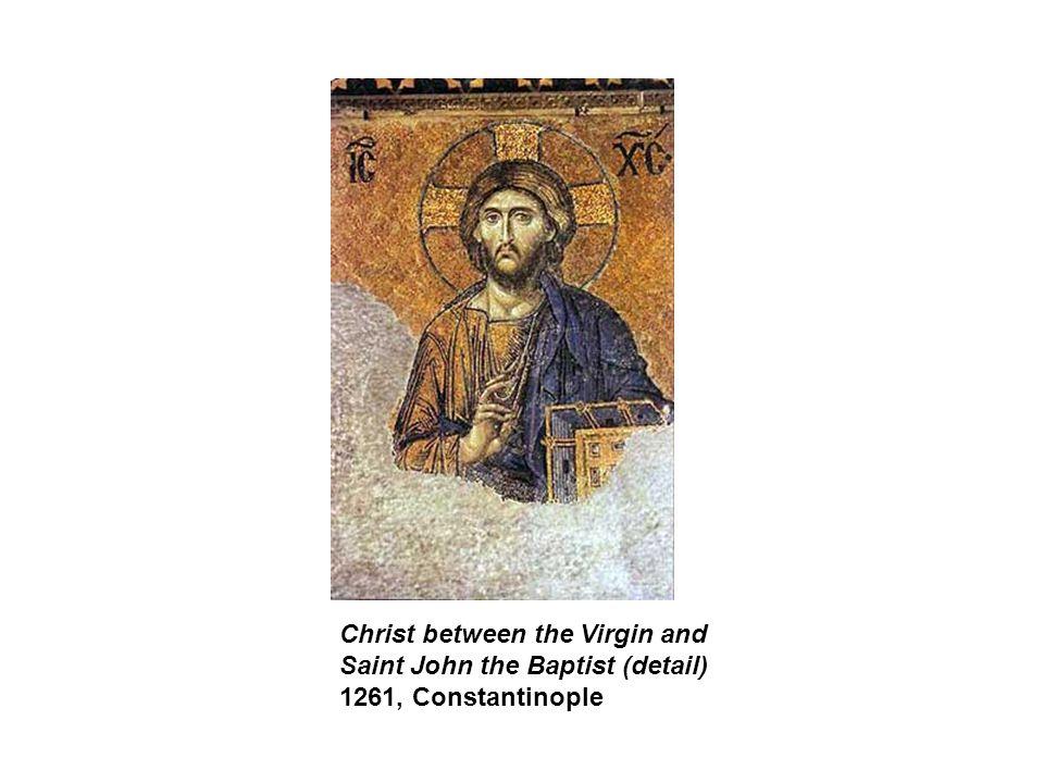 Christ between the Virgin and Saint John the Baptist (detail) 1261, Constantinople