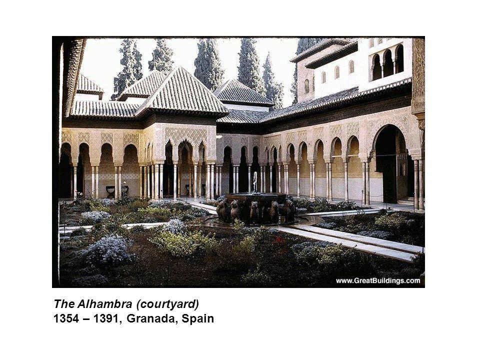 The Alhambra (courtyard) 1354 – 1391, Granada, Spain