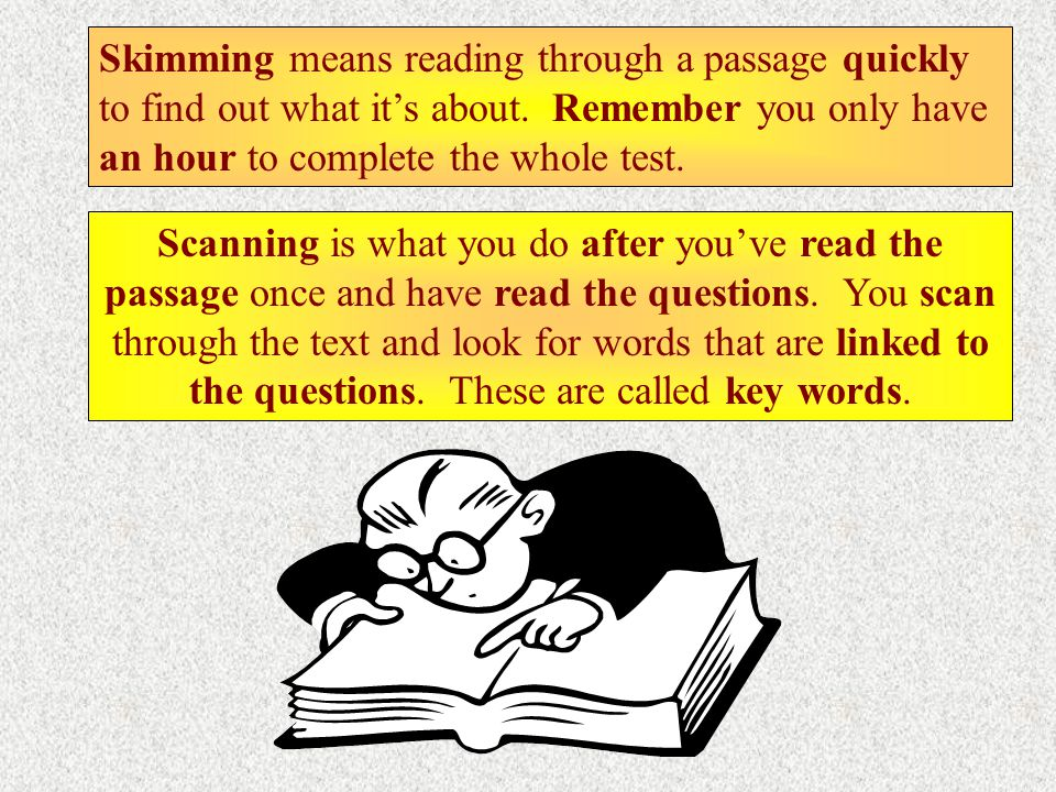 You must read the passage carefully before you answer the question.