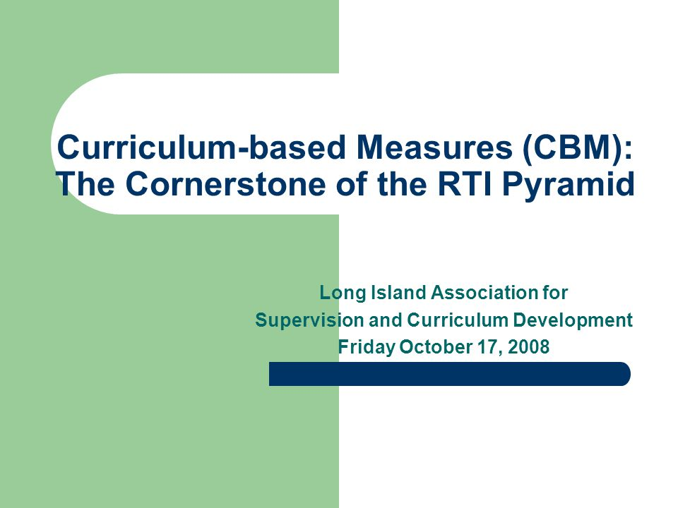 R-CBM as a Predictor Oral reading fluency correlates highly with comprehension –.67 (Good et al., 2001) and.70 (Buck and Torgesen, 2003) with state reading assessment scores for Grade 3 –.73 with Stanford Achievement for Grade 1 (Cook, 2003) –.76 with Woodcock-Johnson Broad Reading Cluster (Roberts, 2005) for Grade 1