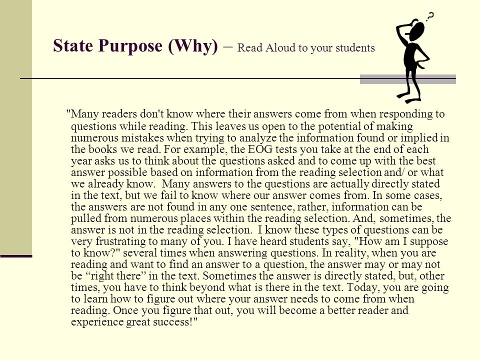 State Purpose (Why) – Read Aloud to your students