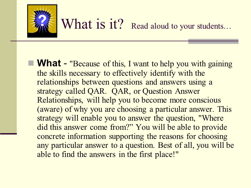 What is it? Read aloud to your students… What -
