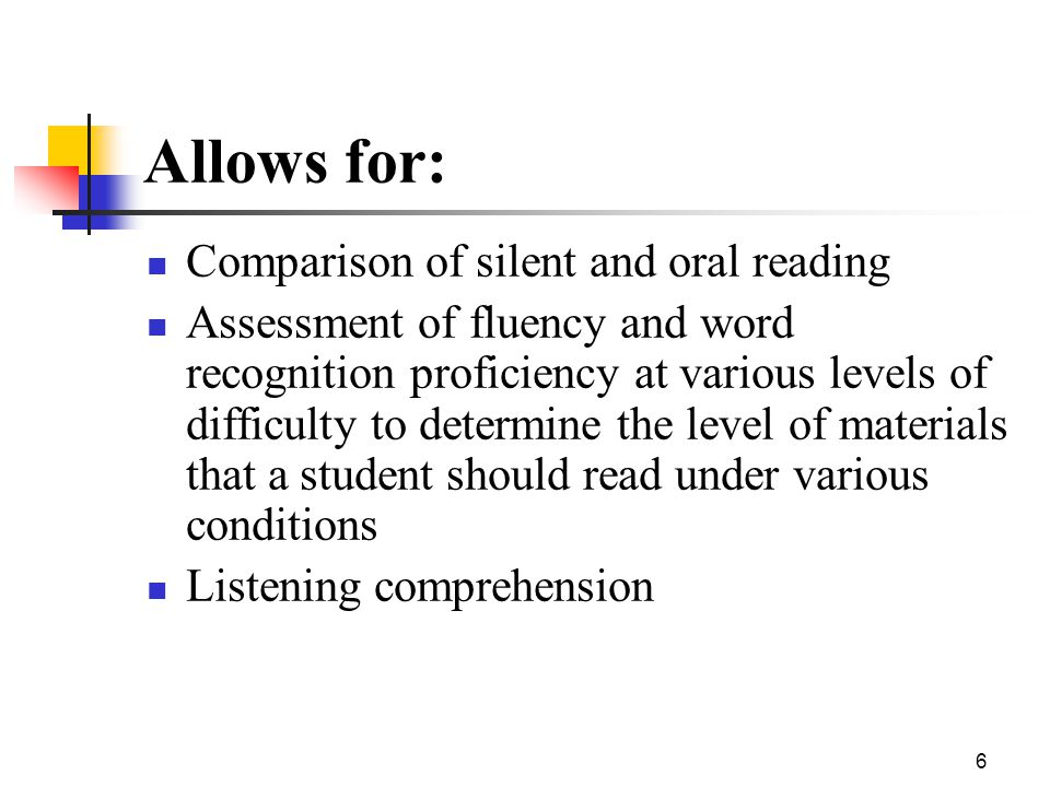 5 Emphasis on: NO time limits NOT compared against standardized or normed scores BUT against pre-established standards which must be met if a reader i