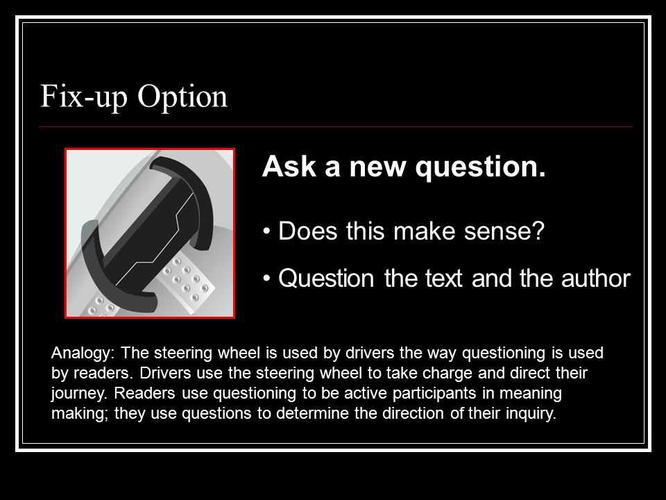 Fix-up Option Ask a new question. Does this make sense.