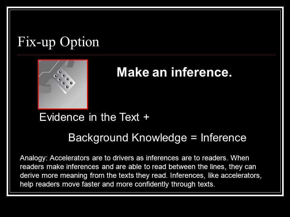 Make an inference.