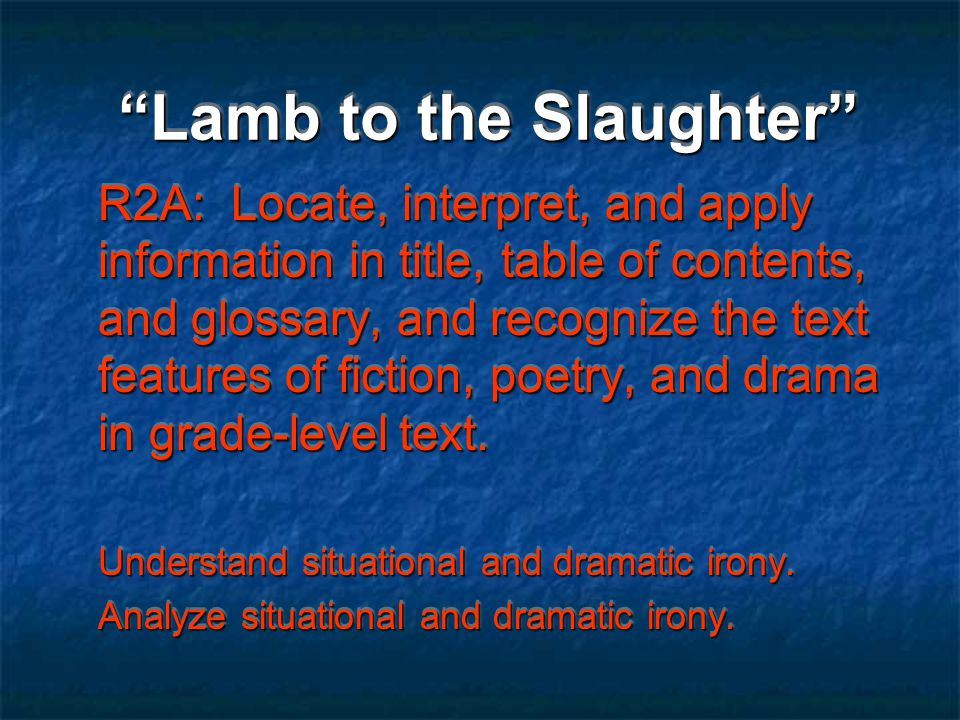 Lamb to the Slaughter luxuriate Vocabulary
