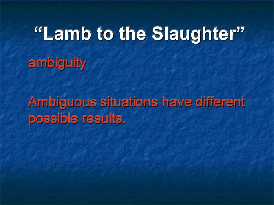 Lamb to the Slaughter precinct Vocabulary