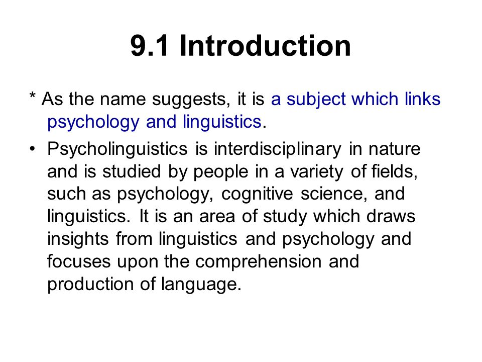 9.5 Language and Thought The relationship between language and thought has long been a subject of discussion.