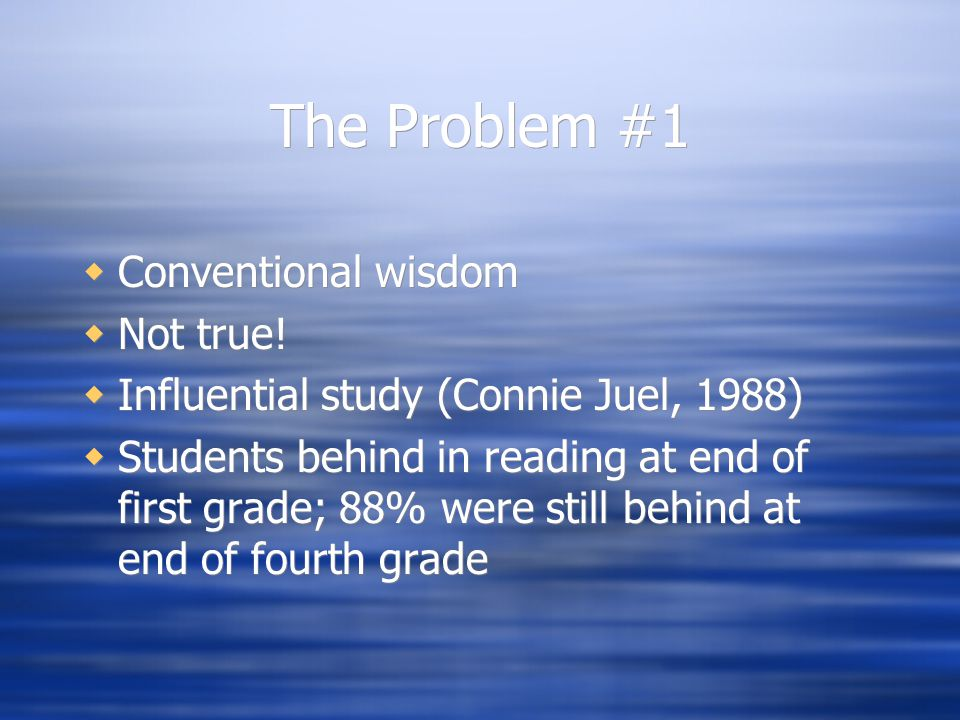 The Problem #1  Conventional wisdom  Not true.