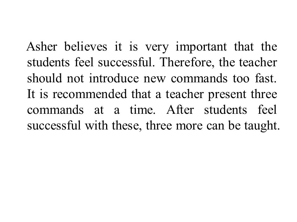 Asher believes it is very important that the students feel successful.