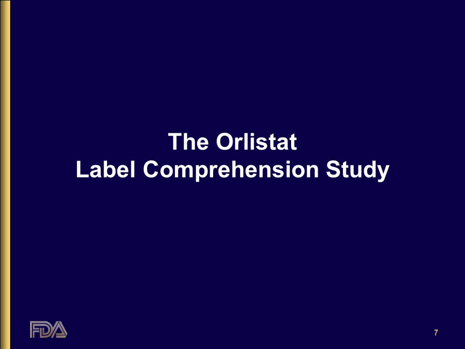7 The Orlistat Label Comprehension Study